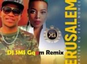 Master KG - Jerusalem ft. Nomcebo (DJ SMS Gqom Remix)